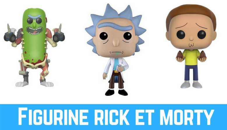 Figurine rick et morty